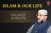 Islam & Our Life : Balance in Rights
