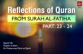 Reflections of Quran from Surah al-Fatiha (Part: 23 - 24)