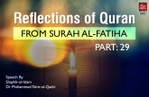 Reflections of Quran from Surah al-Fatiha (Part: 29)
