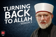 Turning Back to Allah (Session 3) with Arabic Subtitles-by-Shaykh-ul-Islam Dr Muhammad Tahir-ul-Qadri
