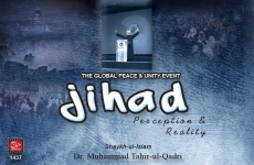 Jihad: Perception and Reality 3-by-Shaykh-ul-Islam Dr Muhammad Tahir-ul-Qadri