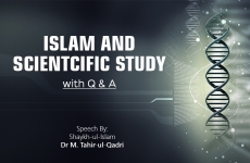 Islam and Scientcific Study with Q&A-by-Shaykh-ul-Islam Dr Muhammad Tahir-ul-Qadri