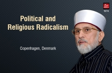 Political and Religious Radicalism (Conference Organized by the Danish Ethnic Youth Council)-by-Shaykh-ul-Islam Dr Muhammad Tahir-ul-Qadri
