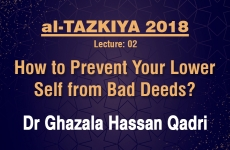 How to Prevent Your Lower Self from Bad Deeds? Lecture: 02