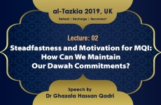 Steadfastness and Motivation for MQI: How Can We Maintain Our Dawah Commitments? Lecture 02-by-Dr Ghazala Hassan Qadri