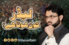 Who is The Leader?-by-Dr Hassan Mohi-ud-Din Qadri