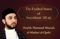The Exalted Status of Sayyiduna Ali A.S