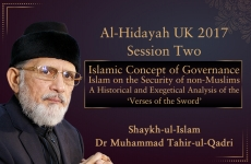 "Islamic Concept of Governance Islam on the Security of non-Muslims | Session Two A Historical and Exegetical Analysis of the ""Verses of the Sword"" 